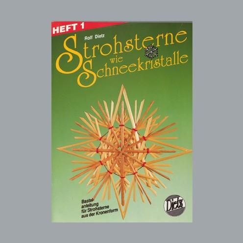 Buch deutsch Strohsterne Schneekristalle A 5 Heft 1 / 40S. m.Legeschablonen