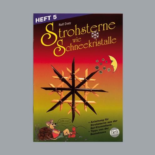 Buch deutsch Strohsterne Schneekristalle A 5 Heft 5 / 20S. m.Legeschablonen