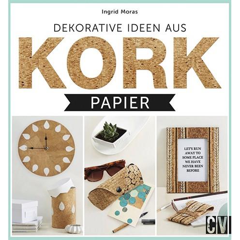 Buch deutsch Dekorative Ideen aus Korkpapie 20,5 x 22 cm 62 Seiten Ingrid Moras